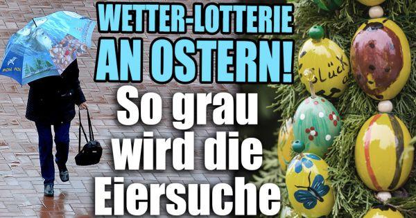 wetter 2017 im april aktuell in deutschland wetter lotto an ostern so ungem tlich wird die. Black Bedroom Furniture Sets. Home Design Ideas