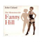 Die Titelheldin in John Clelands Memoiren der Fanny Hill ist eine Prostituierte. Sie erzählt in Briefform einer fiktiven Adressatin aus ihrem Leben.