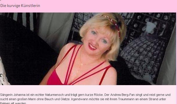 Der Andrea Berg-Fan singt und reist gerne und sucht einen großen Mann ohne Bauch und Glatze.
