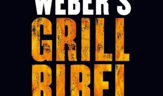 Ratgeber-Bestseller: Die Grillbibel steigt wieder ein (Foto)