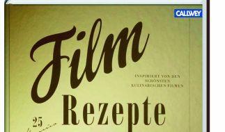 Das Buch «Filmrezepte» nimmt sich Filme zum Anreiz, ausgewählte Rezepte zu präsentieren. (Foto)