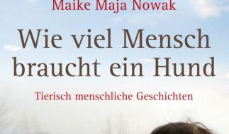 Maja Nowak weiß, wie Hunde ticken. «Wie viel Mensch braucht ein Hund» ist ihr mittlerweile drittes Buch. (Foto)