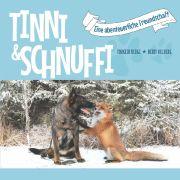Die Abenteuer von Tinni und Sniffer - oder Schnuffi, wie der Fuchs auf deutsch heißt - stehen bald auch in deutschen Buchläden.