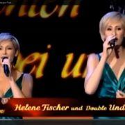 Helene Fischer singt mit Double Undine Lux