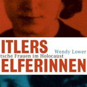 «Hitlers Helferinnen» - Auch Frauen waren Täterinnen (Foto)