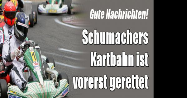 michael schumacher news darum muss schumis kartbahn umziehen. Black Bedroom Furniture Sets. Home Design Ideas