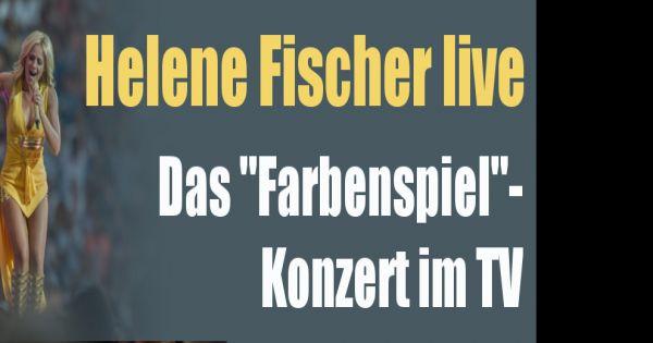 Helene Fischer Farbenspiel Zdf