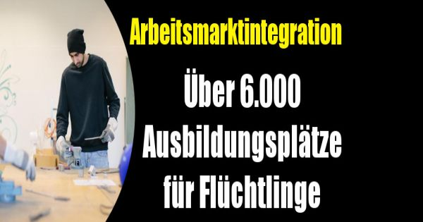 arbeitsmarktintegration ber 6000 freie ausbildungspl tze f r fl chtlinge. Black Bedroom Furniture Sets. Home Design Ideas