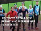 Britische Royals beim Sprintlauf: Wer war der Schnellste? (Foto)