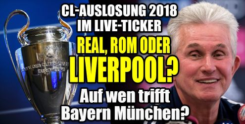 Champions League Auslosung 2018