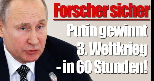 Russland Gegen Nato Forscher Sicher Putin Gewinnt 3 Weltkrieg