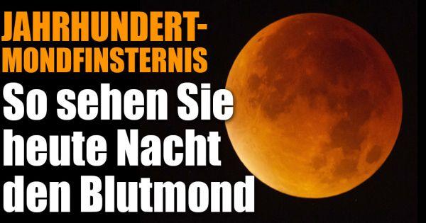 Live Mondfinsternis Heute