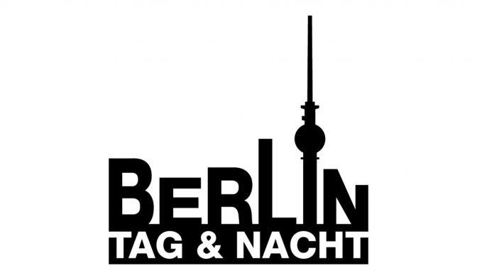 Berlin Tag und Nacht 2019 verpasst?
