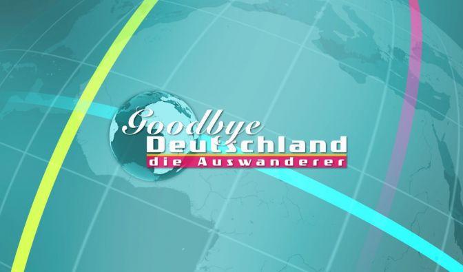 Goodbye Deutschland 2019 verpasst?