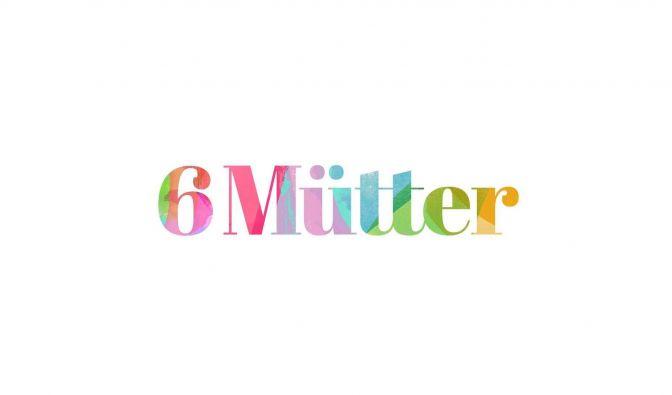 """""""6 Mütter"""" am 28.1.2019 verpasst?"""