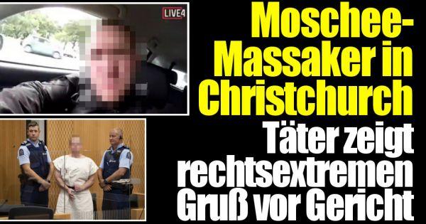 Neuseeland Moschee Twitter: Moschee-Massaker In Christchurch: Vor Gericht Zeigt