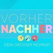 Vorher Nachher - Dein großer Moment bei RTL (Foto)