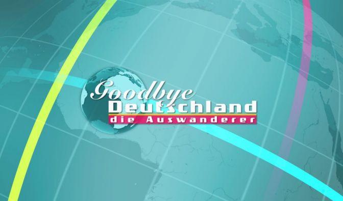 """Goodbye Deutschland"" nochmal sehen?"