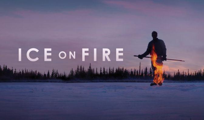 """""""Ice on Fire"""" im Stream sehen"""