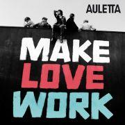 Seit Mitte August im Handel: Auletta mit Make Love Work.