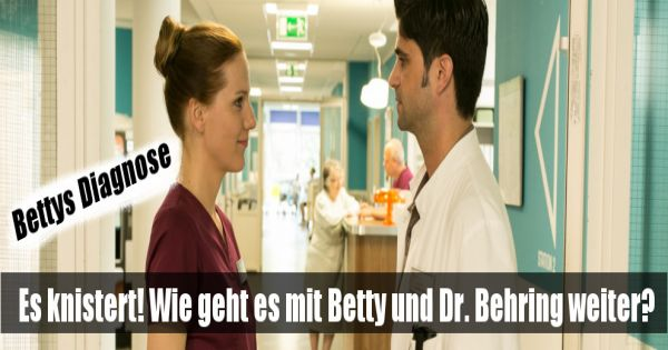 Dr Behring Bettys Diagnose