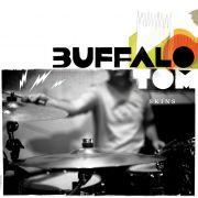 Mit ihrem neuen Album Skins zeigen Buffalo Tom, dass sie erwachsen geworden sind.