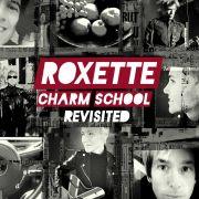 Roxette veröffentlichen das Erfolgsalbum Charm School neu - ergänzt um Demos und Remixe.