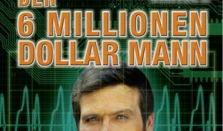 Der 6-Millionen-Dollar-Mann (Foto)
