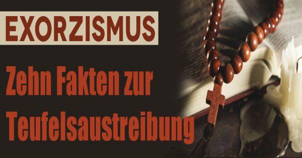 Exorzismus: 10 ... Exorzismus Deutschland