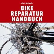 Chris Sidwells Bike Reparatur Handbuch