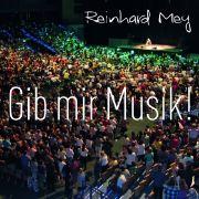 Auf Gib mir Musik! dokumentiert Reinhard Mey seine Mairegen-Tournee.