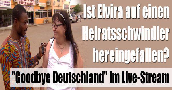 Goodbye Deutschland Elvira