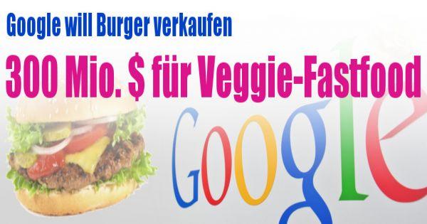 300 Millionen Dollar F R Veggie Burger Firma Einmal Den