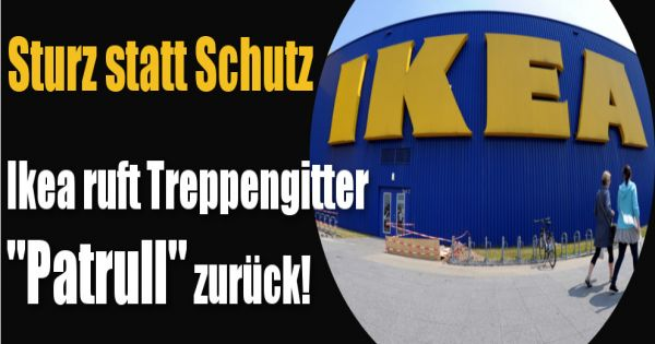 Ikea Küchen Höhe Arbeitsplatte ~   Schutz Achtung! Ikea ruft Treppengitter  Patrull  zurück  new