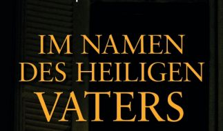 «Im Namen des Heiligen Vaters» (Foto)