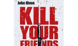 Kill your friends  (Foto)