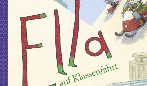 Kinderbuch «Ella auf Klassenfahrt» (Foto)