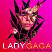 Das Cover von Lady Gaga - Grenzbereich Mode.