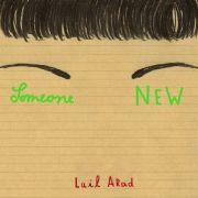 International, humorvoll, sexy: Someone New von Lail Arad.