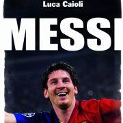 Luca Caioli: Messi.