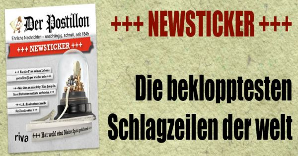 Newsticker Postillon