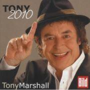 Das neue Album von Tony Marshall: Tony 2010. Die Schöne Maid gibt es diesmal im Hüttenmix.