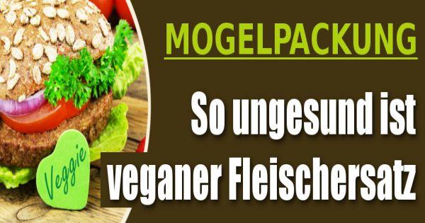 veganes super food mogelpackung vegan so ungesund ist der fleischersatz wirklich. Black Bedroom Furniture Sets. Home Design Ideas