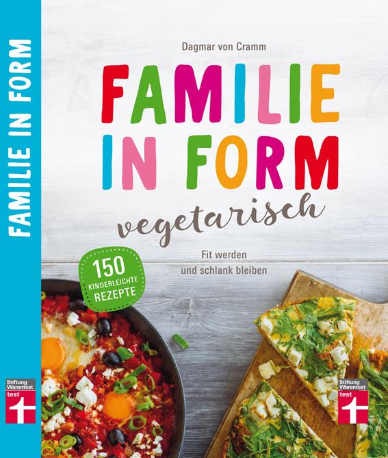 vegetarische ern hrung f r kinder familie in form vegetarisch fit werden und schlank bleiben. Black Bedroom Furniture Sets. Home Design Ideas
