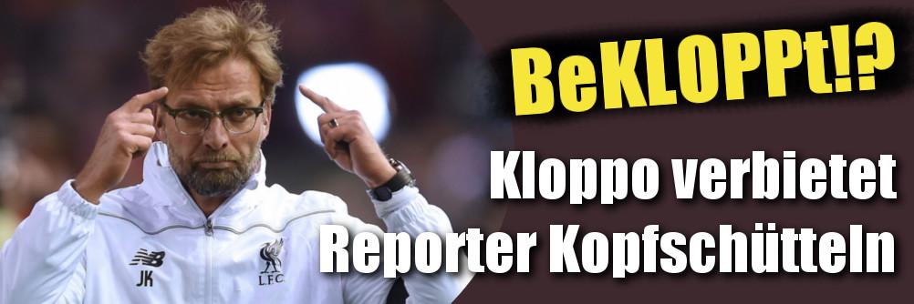 Jürgen Klopp: BeKLOPPT!? Kloppo verbietet Journalisten Kopfschütteln (Foto)