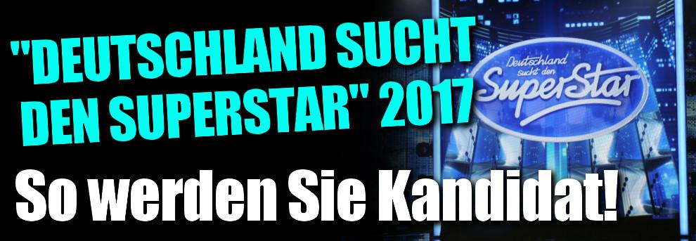 dsds casting 2017 deutschland sucht den superstar casting termine bewerbung - Germanys Next Topmodel Bewerbung