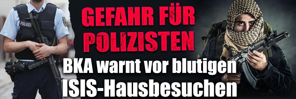 Polizisten und Soldaten in Gefahr: BKA und BDK warnen vor blutigen IS-Hausbesuchen in Deutschland (Foto)