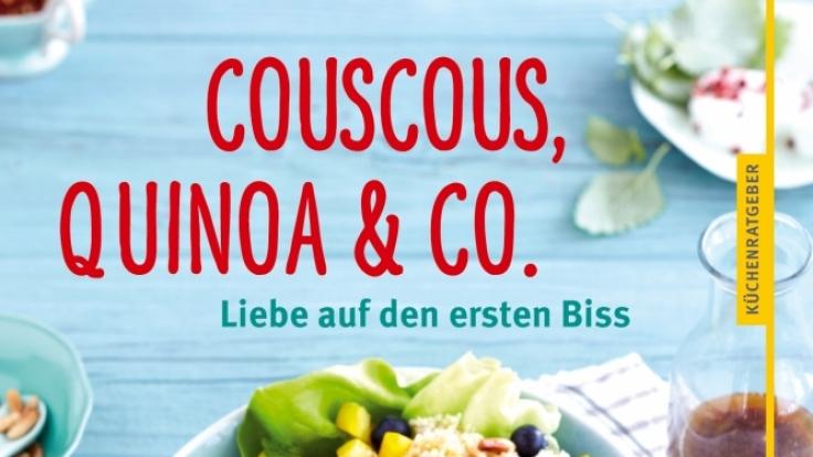 Der GU-Küchenratgeber liefert abwechslungsreiche Rezepte mit Quinoa, Couscous und Co.