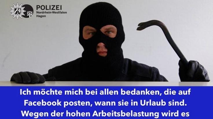 Die Polizei Nordrhein-Westfalen Hagen postete diese Warnung vor Einbrüchen in der Urlaubszeit auf ihrer Facebook-Seite. (Foto)