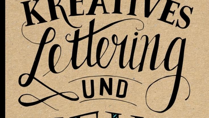 """""""Kreatives Lettering und mehr"""" zeigt, wie man aus Buchstaben effektvolle Kunstwerke machen kann. (Foto)"""